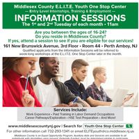 Middlesex County E.L.I.T.E. Youth One Stop Center Information Sessions - 1st & 2nd Tuesday of each month!