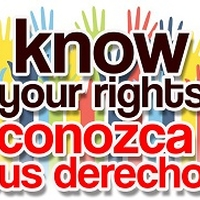 Know Your Rights / Conozca Sus Derechos